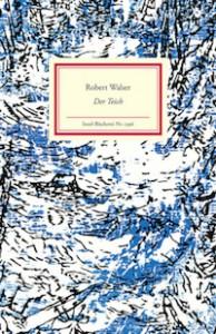 Der Teich - Robert Walser