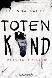 Totenkind: Psychothriller - Belinda Bauer, Marie-Luise Bezzenberger