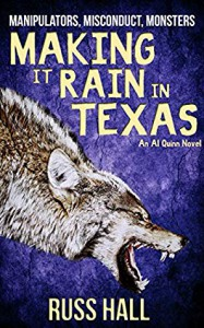 Making It Rain In Texas - Russ Hall
