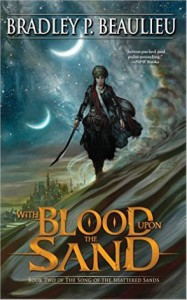 With Blood Upon the Sand - Bradley P. Beaulieu