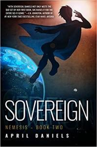 Sovereign: Nemesis - Book Two - April Daniels