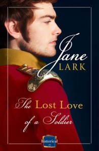 The Lost Love of a Soldier - Jane Lark