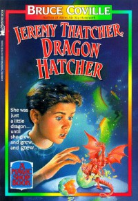 Jeremy Thatcher, Dragon Hatcher - Bruce Coville