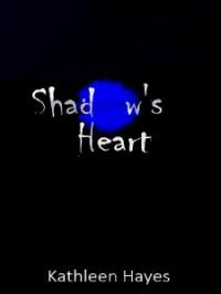 Shadow's Heart - Kathleen  Hayes