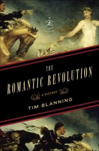 The Romantic Revolution: A History - Timothy C.W. Blanning