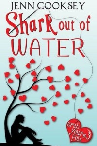 Shark Out of Water - Jenn Cooksey