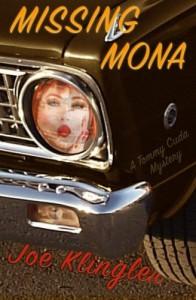 Missing Mona: A Tommy Cuda Mystery - Joe Klingler
