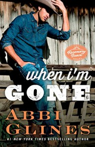 When I'm Gone: A Rosemary Beach Novel (The Rosemary Beach Series) - Abbi Glines
