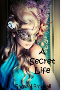 A Secret Life - Rachael  Brownell