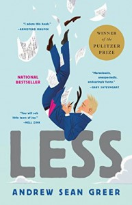 Less: Winner of the Pulitzer Prize for Fiction 2018 - Andrew Sean Greer