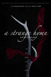 A Strange Hymn - Laura Thalassa