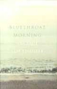 A Bluethroat Morning - Jacqui Lofthouse