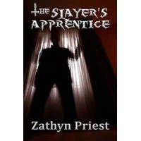 The Slayer's Apprentice - Zathyn Priest