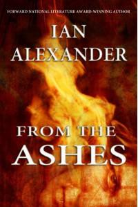 From the Ashes - Ian Alexander, Joshua Graham