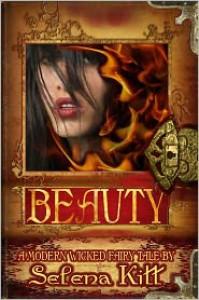 Beauty (Modern Wicked Fairy Tales) - Selena Kitt