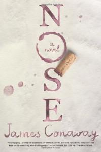 Nose: A Novel - James Conaway