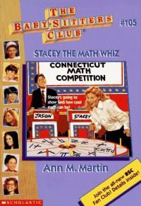 Stacey the Math Whiz (Baby-Sitters Club (Quality)) - Ann Matthews Martin