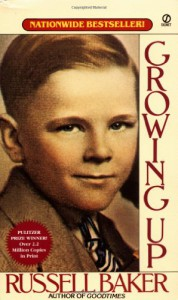 Growing Up - Russell Baker, Gilbert Riswold
