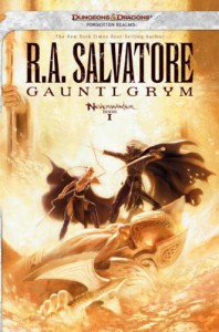 Gauntlgrym (Forgotten Realms: Neverwinter, #1; Legend of Drizzt, #20) - R.A. Salvatore