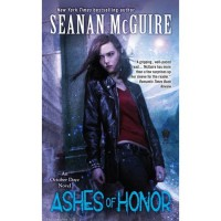 Ashes of Honor (October Daye, #6) - Seanan McGuire