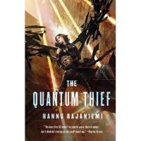 The Quantum Thief (The Quantum Thief Trilogy #1) - Hannu Rajaniemi
