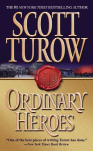Ordinary Heroes - Scott Turow