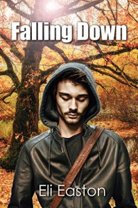 Falling Down - Eli Easton