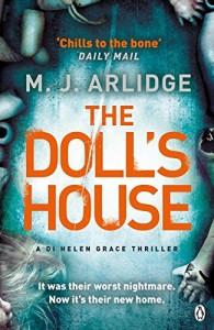 The Doll's House: DI Helen Grace 3 (Detective Inspector Helen Grace) by M. J. Arlidge (12-Feb-2015) Paperback - M. J. Arlidge