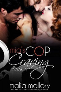 Mia's Cop Craving 4 - Swinging All Ways: Police Officer Fantasy (Hot Cop Fantasies) - Malia Mallory