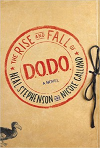 The Rise and Fall of D.O.D.O.: A Novel - Neal Stephenson, Nicole Galland