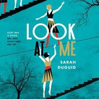 Look at Me - Sarah Duguid, Headline Digital, Katie Scarfe
