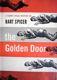 The Golden Door - Bart Spicer