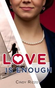 Love is Enough - Cindy Rizzo