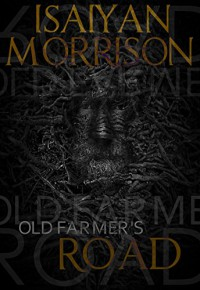 Old Farmer's Road - Ahmed Shalaby, Isaiyan Morrison