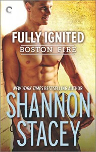 Fully Ignited (Boston Fire) - Shannon Stacey