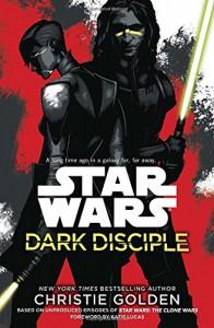 Star Wars: Dark Disciple - Christie Golden
