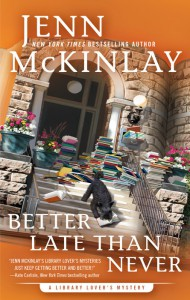 Better Late Than Never - Jenn McKinlay