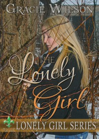 The Lonely Girl - Gracie Wilson