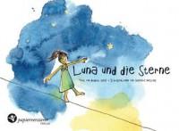 Luna und die Sterne - August Gral, Stefanie Messing