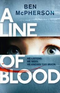 A Line of Blood - Ben McPherson