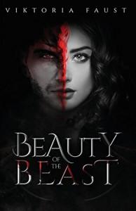 Beauty of Beast - Viktoria Faust