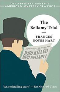 The Bellamy Trail - Frances Noyes Hart