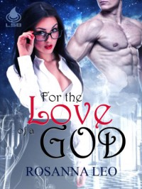 For the Love of a God  - Rosanna Leo