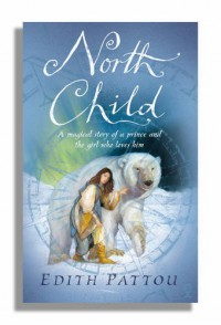 North Child - Edith Pattou