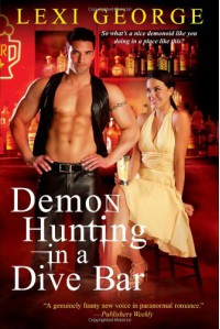 Demon Hunting in a Dive Bar - Lexi George