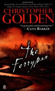 The Ferryman - Christopher Golden
