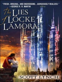 The Lies of Locke Lamora (Gentlemen Bastard, #1) - Scott Lynch, Michael Page