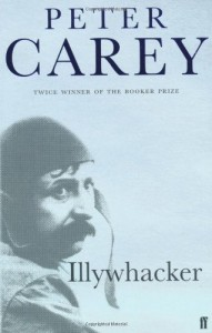 Illywhacker - Peter Carey