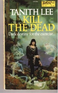 Kill the Dead - Tanith Lee