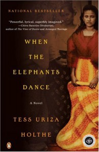 When the Elephants Dance - Tess Uriza Holthe